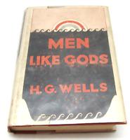 H.G. Wells MEN LIKE GODS-1923 1st US Edition HC Dust Jacket Utopian