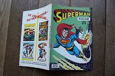 SUPERMAN POCHE N°23//1979/SAGEDITION/TBE