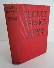 SECRET SERVICE by Cyrus Townsend Brady from William Gillette Play, Kinney Illus