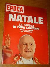 EPOCA 1965/795=PAPA GIOVANNI XXIII=GIL CAGNE=GUIDO CLERICETTI=QUADRIENNALE ROMA=