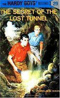 The Secret of the Lost Tunnel (Hardy Boys, Book 29) by Franklin W. Dixon