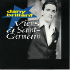 45TRS VINYL 7''/ FRENCH SP DANY BRILLANT / VIENS A SAINT-GERMAIN / NEUF - MINT