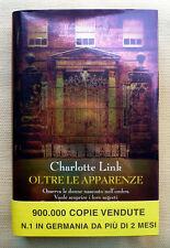Charlotte Link, Oltre le apparenze, Ed. Corbaccio, 2012
