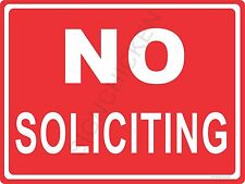 NO SOLICITING  ALUMINUM SIGN store- retail, business signs, signage, office sign