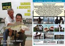 Sandres et brochets du bord avec Jean-Claude Tanzilli et Joël Parcel - Pêche des