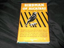 Birdman of Alcatraz by Thomas E Gaddis (Hardback 1st edition)