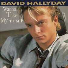45TRS VINYL 7''/ FRENCH SP DAVID HALLYDAY / WANNA TAKE MY TIME / NEUF / MINT