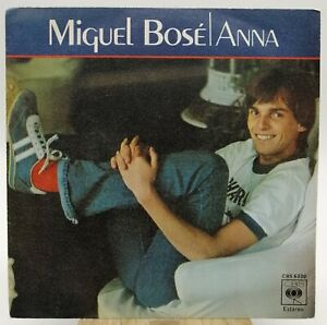 Miguel Bosé ‎– Anna - Single 1978 Spain Y