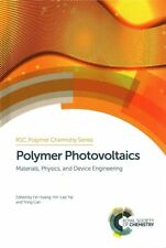 Polymer Photovoltaics: Materials, Physics, and Device Engineering (Rsc Polymer