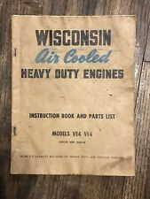 Wisconsin Air Cooled Heavy Duty Engine Ve4 Vf4 Instruction Book And Parts List