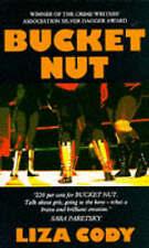 Bucket Nut by Liza Cody (Paperback, 1993)