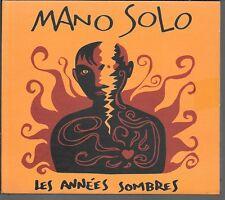 CD ALBUM DIGIPACK 17 TITRES--MANO SOLO--LES ANNEES SOMBRES--1995