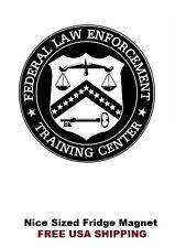 292 - Federal Law Training Center Refrigerator Fridge Magnet