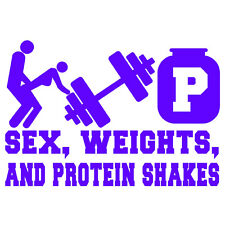 """SEX, WEIGHTS AND PROTEIN SHAKES V1 (6.5"""" PURPLE) Vinyl Decal Window Sticker"""