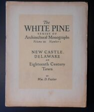 White Pine Architectural Monographs 1926 Vol XII No 1 New Castle Delaware Foster