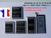 BATTERIE pour SAMSUNG GALAXY S2 S3 S4 S5 S6 S7 S8 S9 S10 + Edge+ Mini Note J3