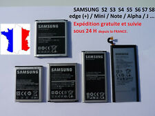 BATTERIE pour SAMSUNG GALAXY S2 S3 S4 S5 S6 S7 S8 S9 S10 + Edge+ Mini Note J3