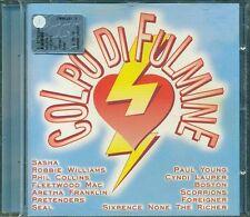 Colpo Di Fulmine - Scorpions/Berlin/Kim Carnes/Styx/Seal/Robbie Williams Cd New