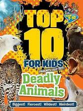 NEW Top 10 for Kids Deadly Animals by Paul Terry