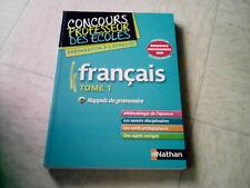 livre scolaire CONCOURS PROFESSEUR DES ECOLES  FRANCAIS TOME 1  2008