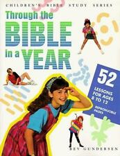 Through the Bible in a Year: Fifty Two Weeks of Bible Lessons for Middlers and J