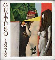 Arte, pittura - Guttuso 1973. Grandi dipinti e venti disegni. Catalogo mostra