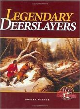 Legendary Deerslayers - Great Deer Hunting Book Hardcover BRAND NEW Thanks !!