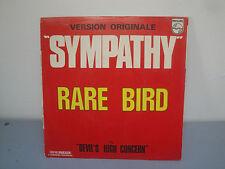 Vinyle 45 Tours - Rare Bird - Sympathy