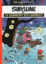 SIBYLLINE ET LE SERMENT DES LUCIOLES MACHEROT TAYMANS EO 2006