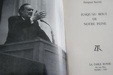 DROIT JACUES ISORNI JUSQU'AU BOUT DE NOTRE PEINE 1963 ALGERIE