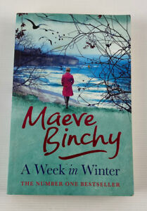 A Week In Winter By Maeve Binchy Domestic Fiction 2012 Paperback Book
