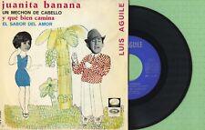 LUIS AGUILE / Juanita Banana LA VOZ DE SU AMO EPL 14.281 Press Spain 1966 EP VG+