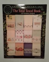 Cross My Heart Inc ~ Total Towel Book ~ 50 Fantastic Design Counted Cross Stitch