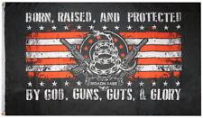 Born, Raised, & Protected By God, Guns, & Glory Molon Labe 3'x5' Polyester Flag