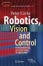 Robotics, Vision and Control: Fundamental Algorithms in MATLAB (Springer Tracts