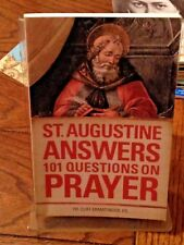St. Augustine Answers 101 Questions on Prayer: Fr. Cliff Ermatinger