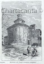 1880 Incisione ROTONDA S.TOME' ALMENNO SAN BARTOLOMEO BERGAMO