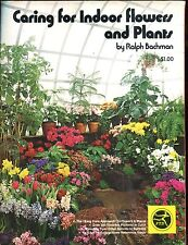 Caring for Indoor Flowers & Plants Magazine 1974 Ralph Bachman EX 010517jhe