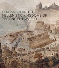 PERGAMON AND THE HELLENISTIC KINGDOMS OF THE ANCIENT WORLD - PIC=N, CARLOS A. (E