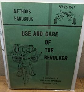 Post Office - Postal Inspection Service Use and care of the Revolver 1959