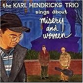 """Karl Hendricks - """"Sings About Misery and Woman (1994)""""- Brand New CD"""
