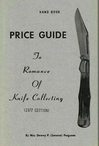 Price Guide To Romance Of Knife Collecting 1977 Edition - Case, Remington, win