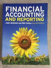 Financial Accounting and Reporting by John McKeith, Bill Collins. RRP £50.