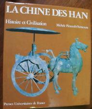 La Chine Des Han - Histoire Et Civilisation- michele pirazzoli-t'serstevens .