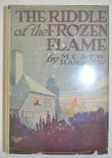 THE RIDDLE OF THE FROZEN FLAME BY M.E. & T.W. HANSHEW *FIRST EDITION*