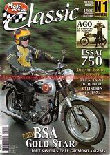 MOTO REVUE CLASSIC  1 YAMAHA XS 1100 HONDA CB 750 K2 DUCATI GT BSA 500 Gold Star