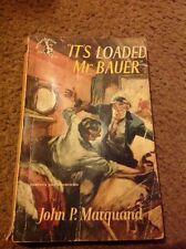 It's Loaded Mr Bauer By John P Marquand Pocket Book Vintage Paperback 1951