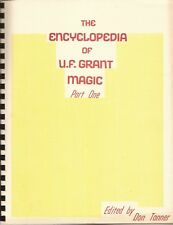 THE ENCYCLOPEDIA OF U.F. GRANT MAGIC Part 1 edited by Don Tanner 1977 Signed