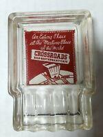 Vintage Glass Crossroads Bar Restaurant Cafe Times Square New York City Ashtray