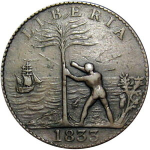1833 Liberia Freed Slave Colony Cent Hard Times Token CH-4